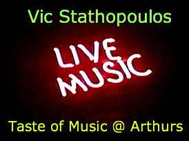 Live Music at Arthurs Pub by Vic Stathopoulos